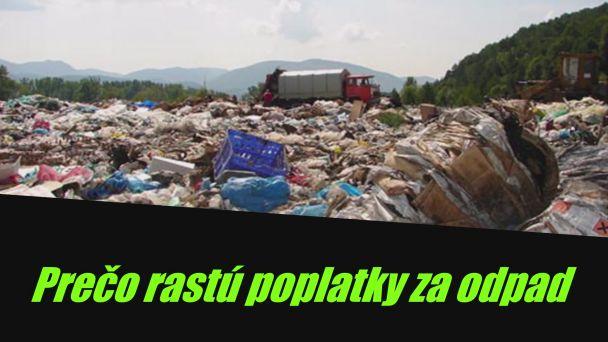 Poplatky za komunálny odpad rastú. Prečo?