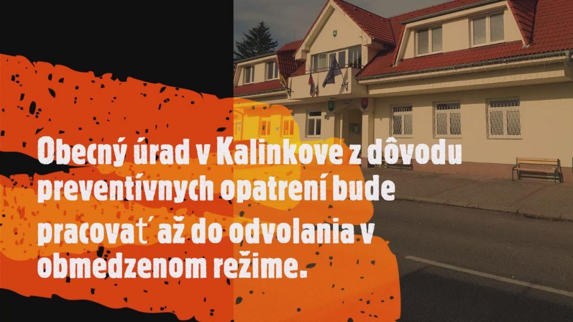 Obecný úrad v Kalinkove z dôvodu preventívnych opatrení bude pracovať až do odvolania v obmedzenom režime.